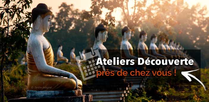 Ateliers Tantra Découverte, près de chez vous !