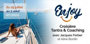 Croisière Enjoy avec Jacques Ferber & Aline Bordin