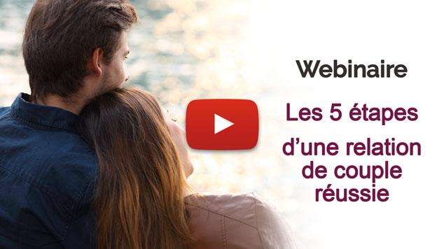Webinaire : 5 Etapes d'une relation de couple réussie, par Jacques Ferber