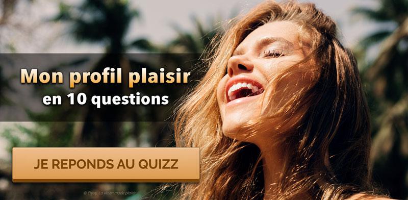 Quizz mon profil plaisir en 10 questions